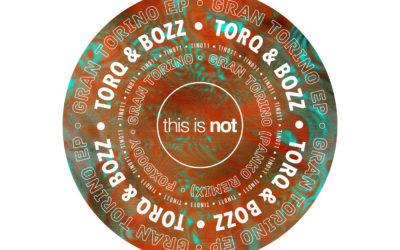 TIN011 – Torq & Bozz – Muscle EP