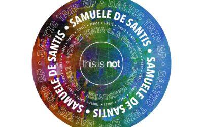 TIN012 – Samuele De Santis – Baltic trip EP